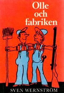 Olle och fabriken, av Sven Wernström