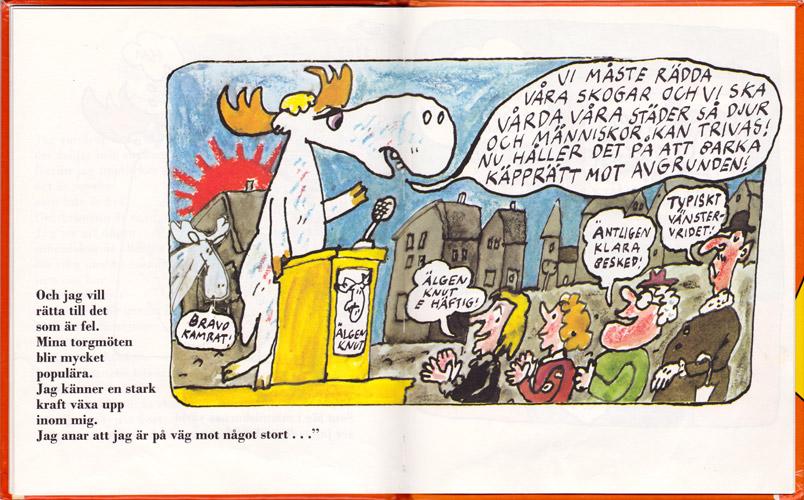 Älgen Knut håller proggigt torgmöte på 70-talet