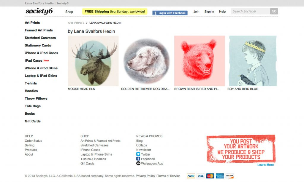 My shop at Society6 opened in 2013