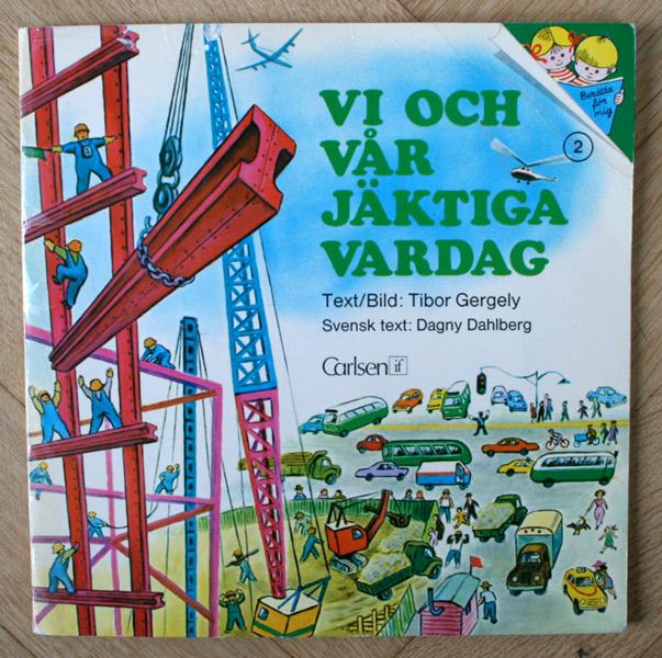 Tibor-Gergely_Vi-och-var-jaktiga-vardag_childrens-book-cover_vintage-1973