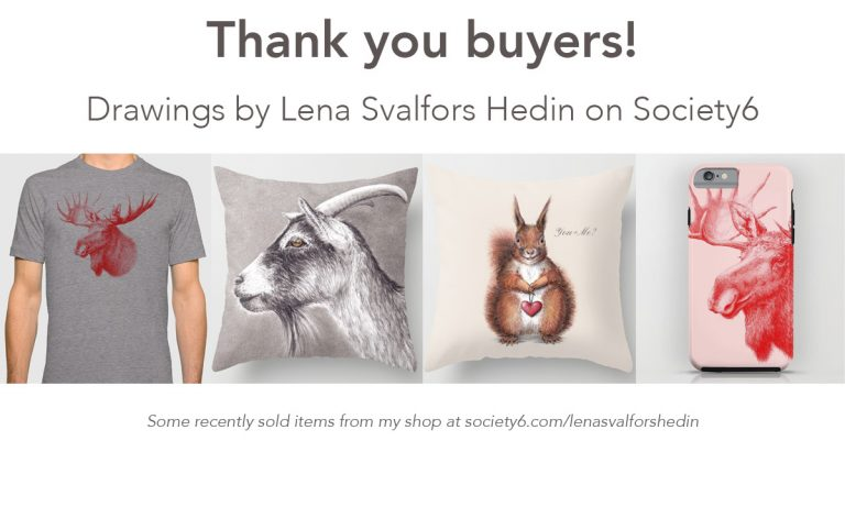SOld items in my shop at Society6