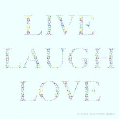 Words live laugh love filled with watercolor dots